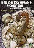 Der Dickschwanzskorpion (Androctonus australis)