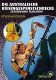 Die australische Riesengespenstschrecke Extatosoma tiaratum