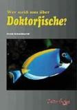 Wer weiß was über Doktorfische