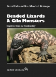 Beaded Lizards and Gila Monsters. Captive Care and Husbandry