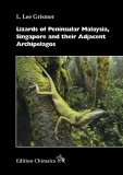Lizards of Peninsular Malaysia, Singapore and their Adjacent Arc