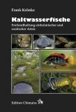 Kaltwasserfische - Freilandhaltung einheim. und exotischer Arten