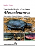 Toad-headed Turtles of the Genus Mesoclemmys - Distribution · Natural History · Husbandry