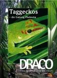 DRACO 43, Taggeckos