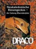 DRACO 36, Neukaledonische Riesengeckos - die Gattung Rhacodactylus