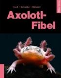 Axolotl - Fibel