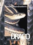 DRACO 25, Strumpfbandnattern