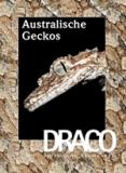 DRACO 29, Australische Geckos